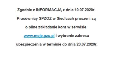 Pracownicy SPZOZ wSiedlcach proszeni są opilne zakładanie kont wserwisiewww.moje.pzu.pl