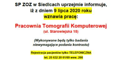 Informujemy, iż zdniem 9 lipca 2020 roku wznawia pracę Pracownia Tomografii Komputerowej (ul.Starowiejska 15)