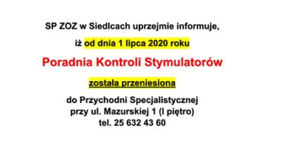 SP ZOZ wSiedlcach uprzejmie informuje,iż oddnia 1 lipca 2020 roku