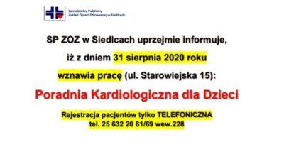 SPZOZ wSiedlcach informuje, iż zdniem 31 sierpnia 2020 roku wznawia pracę: Poradnia Kardiologiczna dla Dzieci